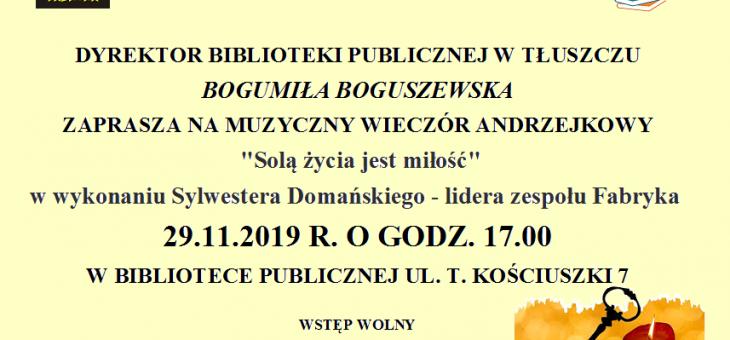 """Muzyczny Wieczór Andrzejkowy """"Solą życia jest miłość"""""""